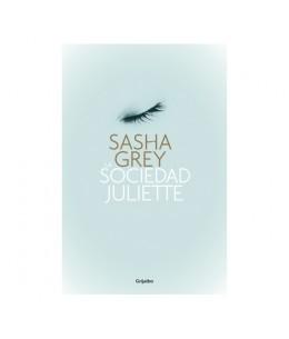 LA SOCIEDAD JULIETTE SASHA GREY - Imagen 1