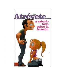 ATREVETE... A SABERLO TODO SOBRE LA FELACION - Imagen 1