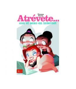 ATREVETE... CON EL SEXO EN INTERNET - Imagen 1