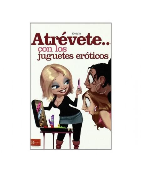 ATREVETE... CON LOS JUGUETES EROTICOS - Imagen 1