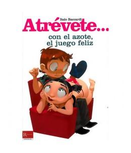 ATREVETE... CON EL AZOTE, EL JUEGO FELIZ - Imagen 1