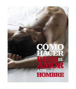 COMO HACER BIEN EL AMOR A UN HOMBRE - Imagen 1