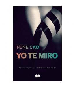 YO TE MIRO. TRILOGIA DE LOS SENTINDOS 1 - Imagen 1