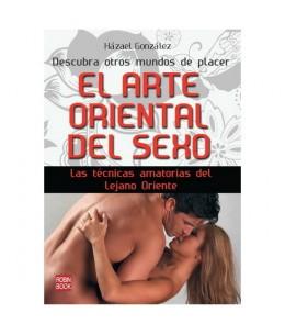 EL ARTE ORIENTAL DEL SEXO: LAS TÉCNICAS AMATORIAS DEL LEJANO ORIENTE - Imagen 1