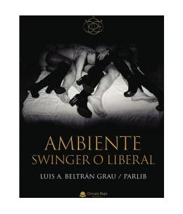 AMBIENTE SWINGER O LIBERAL - Imagen 1