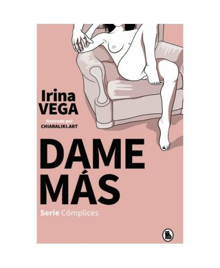 DAME MÁS (SERIE CÓMPLICES 1) - Imagen 1